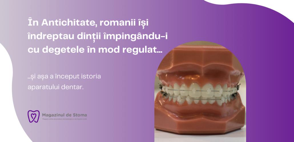 istoria aparatului dentar